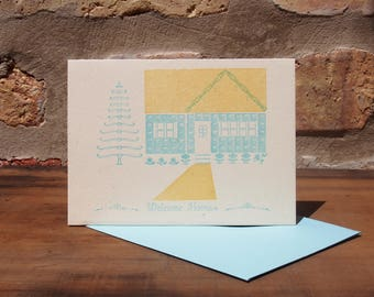 Welcome Home - Letterpress printed greeting card