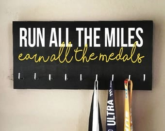 "Race Medal Holder - ""Run all the miles, earn all the medals"" white and yellow with black background"