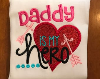 Daddy is my hero shirt or baby bodysuit