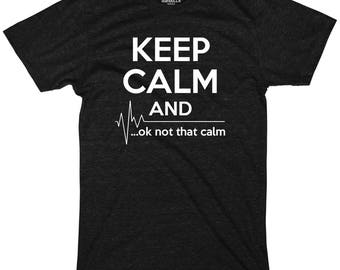 Keep calm and ok not that calm shirt funny ekg emt shirts first responders apparel graphic funny shirts