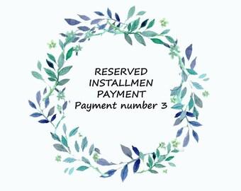 Custom order -RESERVED, INSTALLMENT PAYMENT for Govinda Kuna Payment number 3- Custom ring