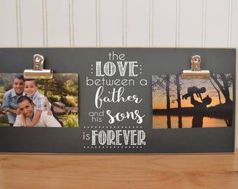 Father and Son Frame {The Love Between a Father and His Son(s) Is Forever}  Father's Day Gift, Daddy Gift, Gift For New Dad, Dad's Birthday