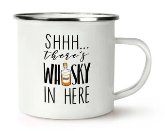 Shhh There's Whisky In Here Retro Enamel Mug Cup