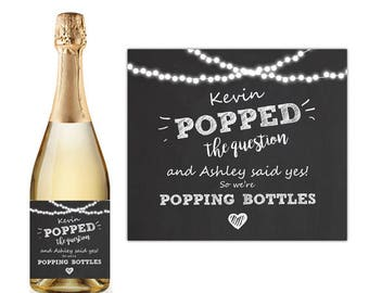 He Popped The Question So We're Popping Bottles Champagne Label Rustic wedding engagement wine label Engaged gift Bridal chalk PRINTABLE