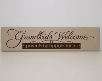 SUMMER SALE - Grandkids Welcome - Parent's by Appointment - Wood Board- Welcome sign, Grandkids Sign, By Appointment Sign, Grandparents Gift