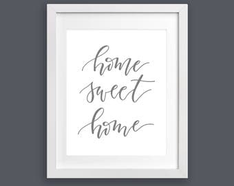 Print - Home Sweet Home Script - Gray | Housewarming Gift, Hand Lettering, Modern Calligraphy, Realtor Gift