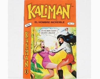 Kaliman El Hombre Increible No 77 El Asesino Invisible Revista en Español Spanish Comic RARE