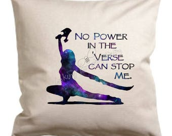 No Power in the 'Verse with River Silhouette Pillow - Quote inspired by River Tam in Firefly / Serenity