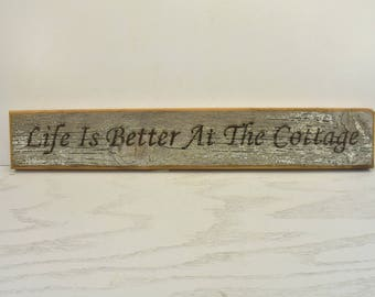 Life is Better at the Cottage Barnwood Door Topper