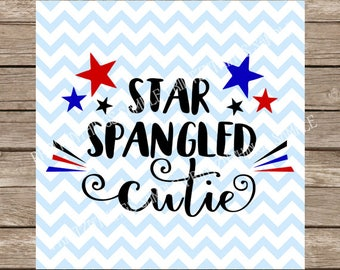 Star Spangled Cutie svg, July Fourth svg, 4th of July, Fourth of July svg usa svg America svg, Patriotic svg, independence day