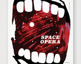 Space Opera theatrical poster. Fine quality print of original artwork. Hand signed.