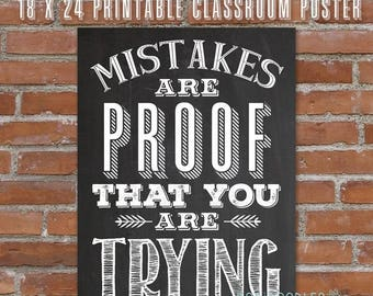 70% OFF THRU 9/30 ONLY Classroom Poster, Teacher Classroom Decor, 18 x 24 Chalkboard Poster, Mistakes Are Proof That You Are Trying, Motivat