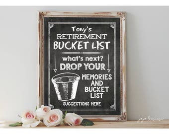 Personalized Retirement Bucket List Printable Retirement Party Chalkboard MEMORIES and BUCKET LIST Suggestions Sign Size Options