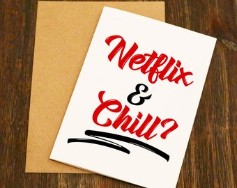 Netflix and Chill? - Funny Valentines Card - Boyfriend - Husband - Wife - Girlfriend
