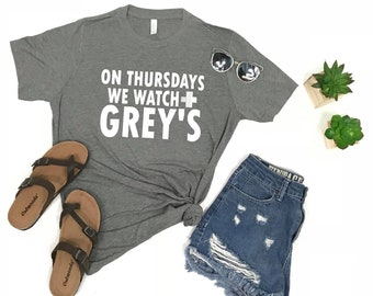 On Thursday we watch Grey's Graphic Tee, Grey's everyday, Greys Anatomy Graphic Tee, dashforward