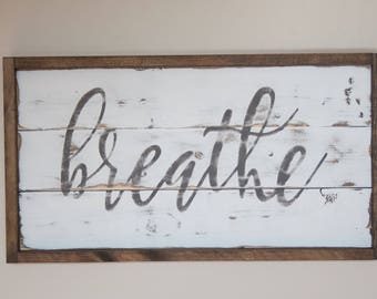 Inspirational Wall Decor breathe sign | etsy