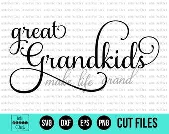Grandkids Make Life Grand - Great Grandkids SVG - SVG - SVG Files - Cut File - Cricut Cut File - Silhouette Cut File - Wood Sign Design