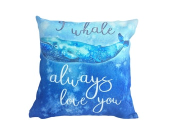 I whale always love you - Pillow Cover