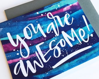 You Are Awesome! Watercolor Card