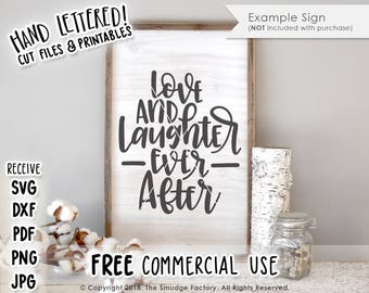 Wedding SVG, Love & Laughter Ever After Cut File, Wedding Day Cut File, Silhouette Cameo, Cricut, Wedding Decor Printable, Hand Lettered SVG