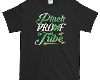 St Patricks Day Shirt Irish Pinch Proof Tribe Funny Cute Shamrock Green Ireland Women Men T-shirt