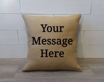 Burlap Indoor Outdoor Custom personalized pillow