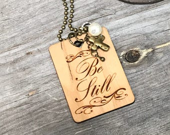 Be Still Quote Necklace, Group Gift Ideas, Handcrafted Jewelry, Faith Based Jewelry, Customized Jewelry, Bursting Barns Laser Engraving