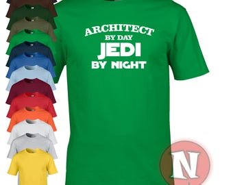 Architect by day, Jedi by night funny Star Wars t-shirt. Treat your architect to a little gift, even of it is yourself!