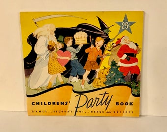 Vintage Party Book, Children's Parties, Games Decorations, Menus and Recipes, Birthday Party, Halloween, Christmas, Valentine party, 1930s