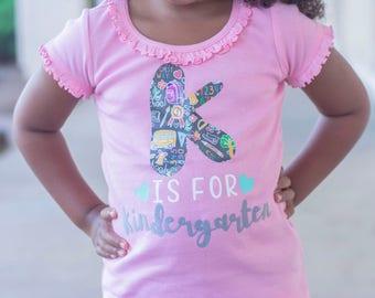 Back to School Shirt - K is for Kindergarten Shirt - First Day of School Shirt - Back to School Girl - P is for Preschool Shirt - Preschool