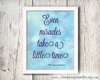 Even Miracles Take a Little Time, The Fairy Godmother, Cinderella Printable, Disney Poster, Nursery Decor, Disney Decor