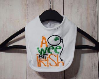 St. Patrick's Day Baby Bib- A Wee Bit Irish- Embroidered Bib- Personalized Baby Bib- Boy Bib- Girl Bib- Baby Gift- New Baby- Irish Baby Gift