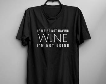 Wine gift for womens graphic tee mens funny tshirts women gifts for her drinking shirt