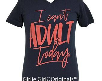Girlie Girl Originals Can't Adult Today V-Neck Navy Short Sleeve T-Shirt