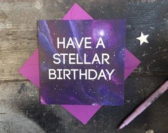 Stellar Birthday Card - Starry Birthday Card -Galaxy Card - Space Birthday Card - Card for Friend