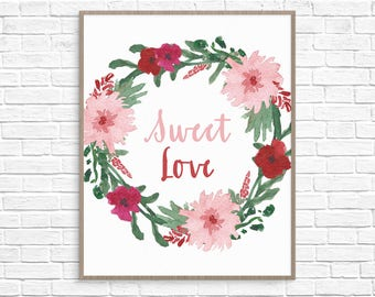 Valentine Printable // Sweet Love Art Print // Happy Valentines Day // Gift for Her