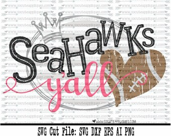 Football SVG, Seahawks yall svg, svg file socuteappliques, cheer svg, SvG Sayings, football svg, football sister svg, football mom svg