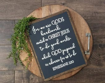 For We Are Gods Handiwork Created In Christ Jesus , Ephesians 2:10   Wood Sign   Scripture Sign   Christian Home Decor   Farmhouse Style  