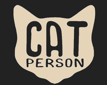 Cat Person Vinyl Decal - Cat Decal - Any Color Vinyl - Car Decal - Window Decal - Cat Owner Sticker - Cat Lady Decal - Feline Car Decal