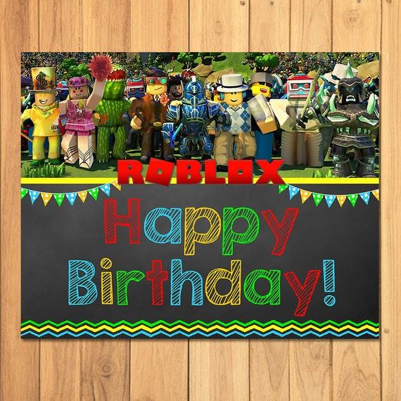 Roblox Happy Birthday Sign Chalkboard - Roblox Birthday Party Banner - Roblox Party Printables - Roblox Party Favors - Roblox Video Game