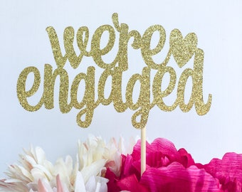 Were engaged cake topper | Bride to be cake topper topper | Bridal shower cake topper | Engagement party cake topper | Glitter topper