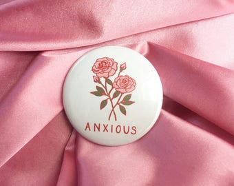 """Anxious Floral 2.25"""" Button Pin Badge"""