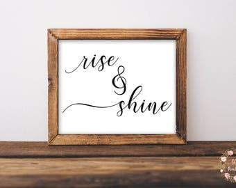 Rise And Shine Print or Printable, Nursery Print, Nursery Wall Art, Large Wall Art, Nursery Printable, Bedroom Print, Bedroom Wall Art, Sign