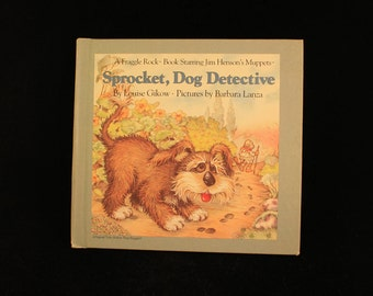 "Vintage Jim Henson's The Muppets Fraggle Rock Book ""Sprocket, Dog Detective"" Hard Cover 1985!"