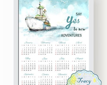 SALE! Printable Wall Calendar, Instant Download 2018 Wall Calendar, Water Color Ship Wall Calendar 2018, Say yes to new adventures 0505