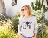Mom Tee. Funny Tee. Women's Tshirt. Mom Life Sweatshirt