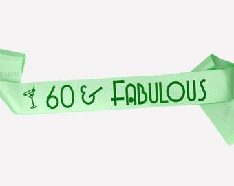 60th Birthday Gift for woman, 60 and Fabulous, Happy 60th Birthday Sash, Personalized Birthday Sash, Party Sash, Other colors available