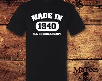 Made in 1940, All Original Parts, Made in 1940 Shirt, 77th Birthday, 77 Birthday, 77th Birthday Shirt, 77 Birthday Shirt, Birthday Gift