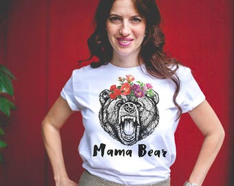 Mothers gift / Gift for Mom / Mama bear shirt / Mom gifts / Mama bear tshirt / Mama bear t shirt / Mom gifts / Gift for Mother /