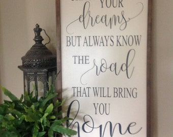 Chase your dreams sign, Inspirational sign, Farmhouse style signs, Graduation Sign, Wood Sign Saying, Framed Sign, Custom Sign